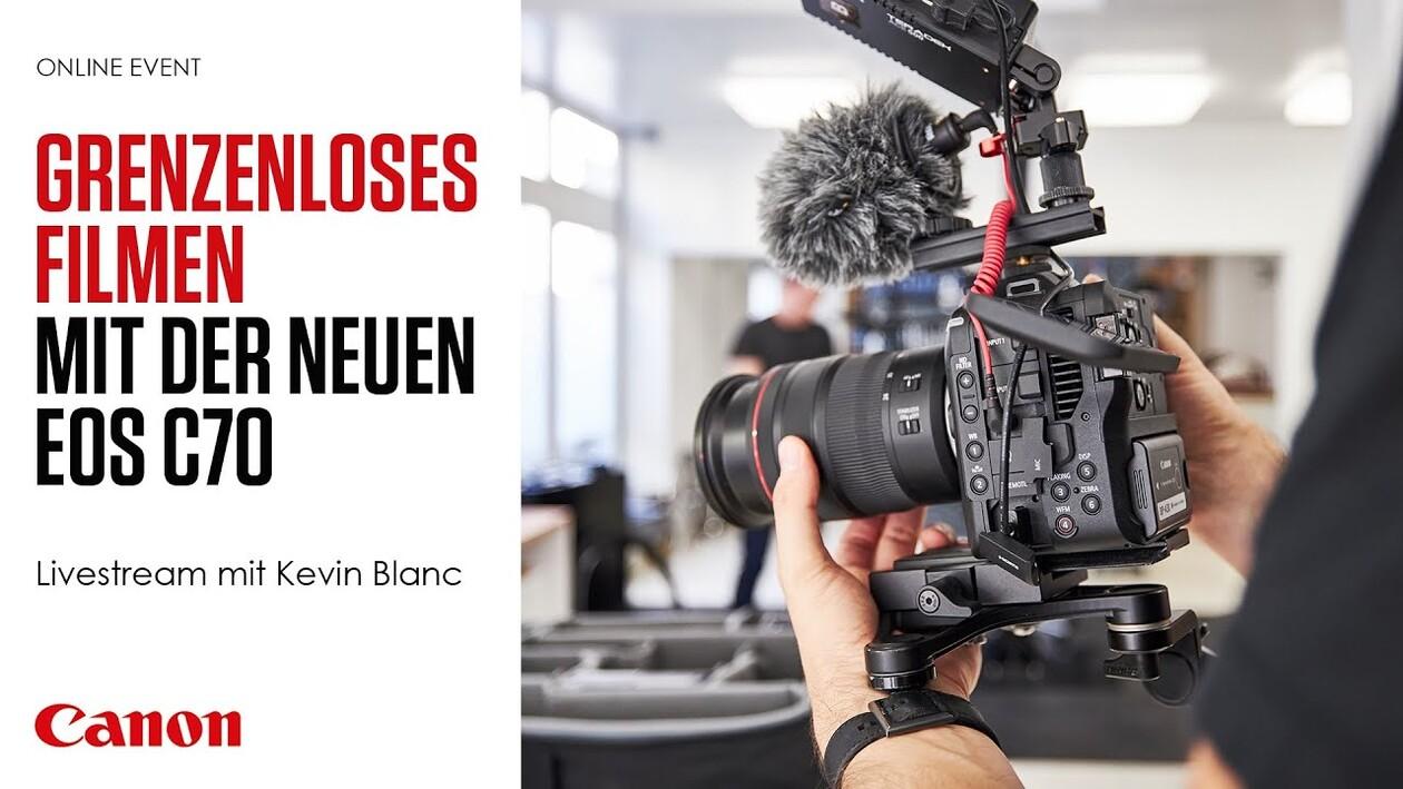 Grenzenloses Filmen mit der neuen Cinema EOS C70 – Das Interview mit Filmemacher Kevin Blanc